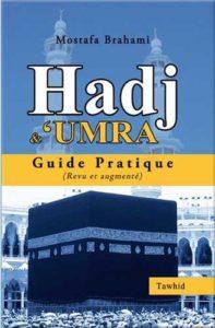 Livre de Mostafa Brahami : Hadj et umra le guide pratique