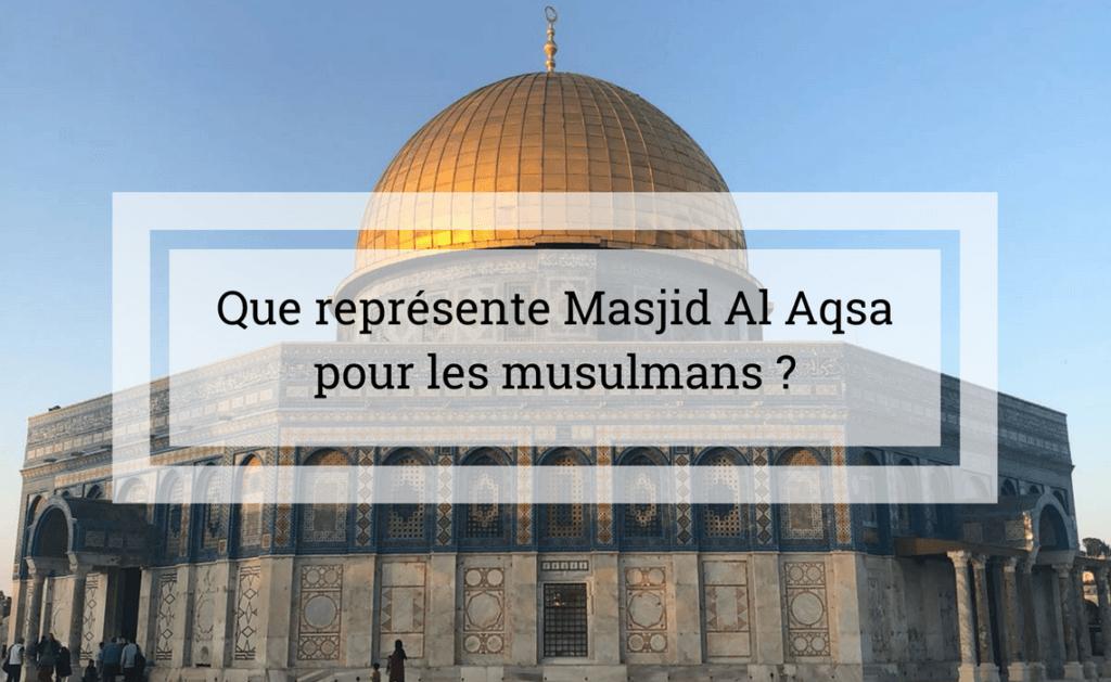 Palestine : Masjid Al aqsa tout ce que représente masjid Al Aqsa pour les musulmans
