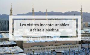 Lieux à visiter à Médine