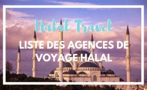 Liste des agences de voyages et séjours halal