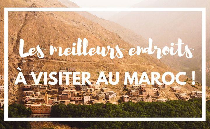 voyage-au-maroc-lieux-a-visiter