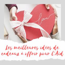 Cadeaux Aïd : top 40 des idées de cadeaux à offrir