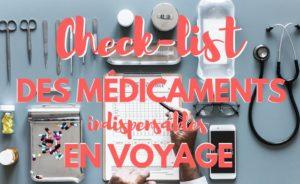 Trousse à pharmacie de voyage : check-list