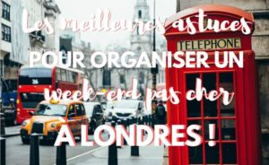 Préparer un week end halal pas cher à Londres